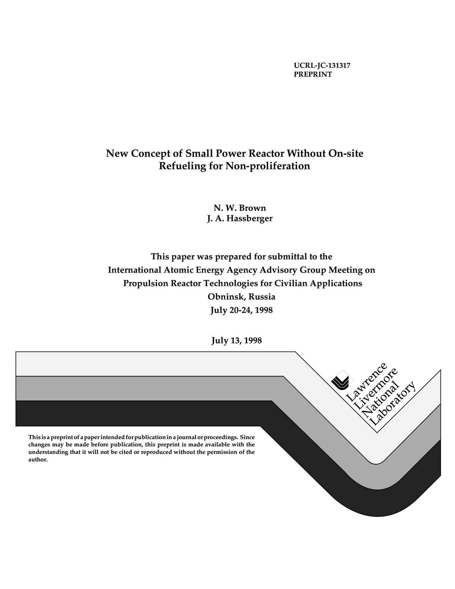 New concept of small power reactor without on-site refueling for non-proliferation                                                                                                      [Sequence #]: 1 of 20