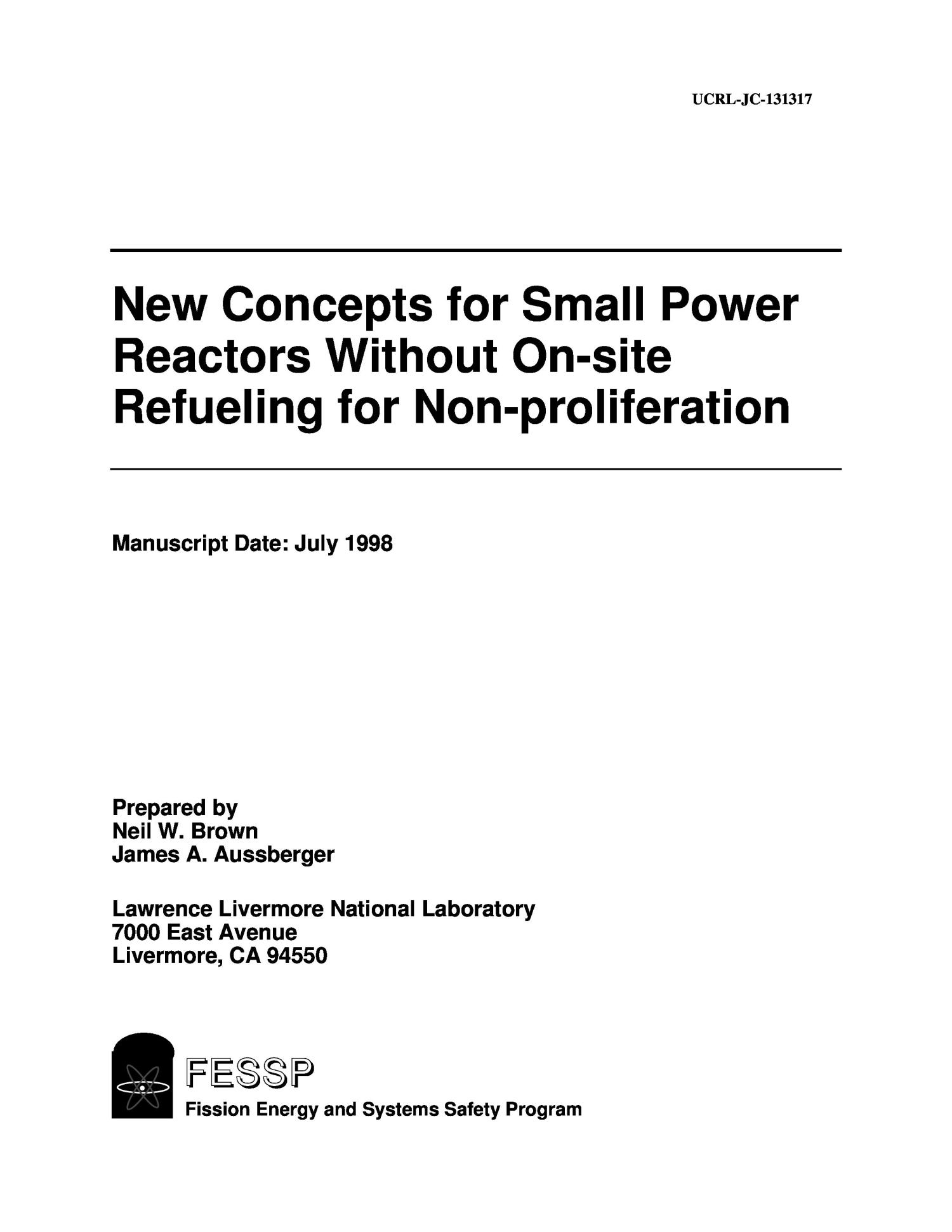 New concept of small power reactor without on-site refueling for non-proliferation                                                                                                      [Sequence #]: 3 of 20