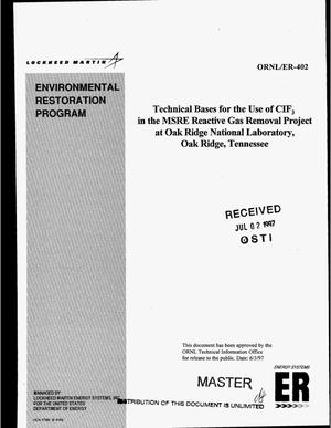 Primary view of object titled 'Technical bases for the use of CIF{sub 3} in the MSRE reactive gas removal project at Oak Ridge National Laboratory, Oak Ridge, Tennessee'.