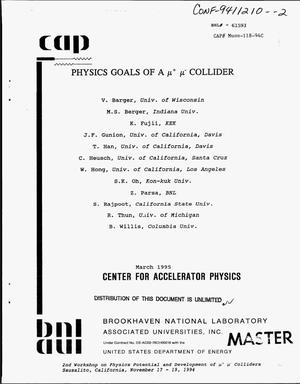 Primary view of object titled 'Physics goals of a {mu}{sup +} {mu}{sup {minus}} collider'.