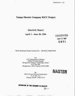 Primary view of object titled 'Tampa Electric Company IGCC Project. Quarterly report, April 1 - June 30, 1996'.