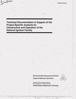 Primary view of object titled 'Technical documentation in support of the project-specific analysis for construction and operation of the National Ignition Facility'.