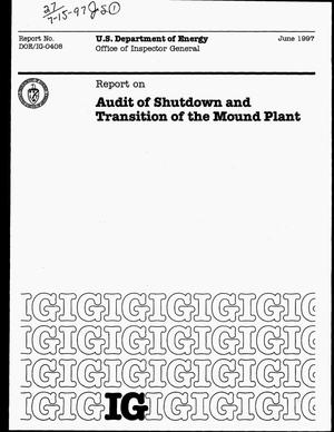 Primary view of object titled 'Office of Inspector General report on audit of shutdown and transition of the Mound Plant'.