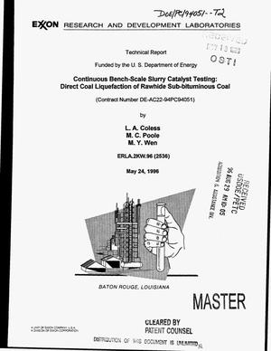 Primary view of object titled 'Continuous bench-scale slurry catalyst testing: Direct coal liquification of Rawhide sub-bituminous coal. Technical report, July 1995--December 1995'.