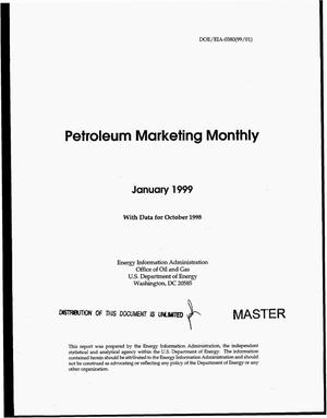 Primary view of object titled 'Petroleum marketing monthly, January 1999 with data for October 1998'.
