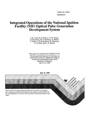 Primary view of object titled 'Integrated operations of the National Ignition Facility (NIF) optical pulse generation development system'.