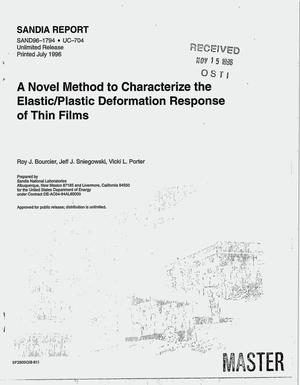 Primary view of object titled 'A novel method to characterize the elastic/plastic deformation response of thin films'.
