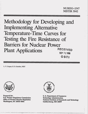 Primary view of object titled 'Methodology for developing and implementing alternative temperature-time curves for testing the fire resistance of barriers for nuclear power plant applications'.