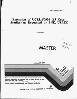 Primary view of object titled 'Extension of UCRL-50936 (13 case studies) as requested by PNE, USAEC'.