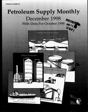 Primary view of object titled 'Petroleum supply monthly, December 1998 with data for October 1998'.