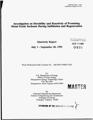 Primary view of object titled 'Investigation on durability and reactivity of promising metal oxide sorbents during sulfidation and regeneration. Quarterly report, July 1 - September 30, 1995'.