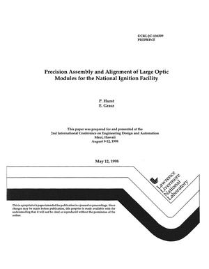 Primary view of object titled 'Precision assembly and alignment of large optic modules for the National Ignition Facility'.