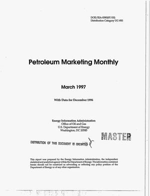 Primary view of object titled 'Petroleum marketing monthly with data for December 1996'.