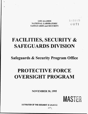 Primary view of object titled 'Los Alamos National Laboratory Facilities, Security and Safeguards Division, Safeguards and Security Program Office, Protective Force Oversight Program'.