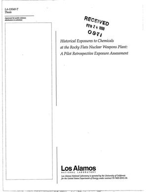 Primary view of object titled 'Historical Exposures to Chemicals at the Rocky Flats Nuclear Weapons Plant: A Pilot Retrospective Exposure Assessment'.
