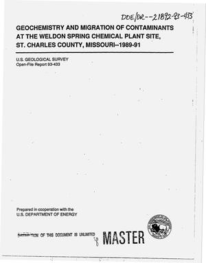 Primary view of object titled 'Geochemistry and migration of contaminants at the Weldon Spring chemical plant site, St. Charles County, Missouri, 1989--91'.
