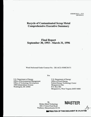 Primary view of object titled 'Recycle of contaminated scrap metal, comprehensive executive summary. Final report, September 30, 1993--March 31, 1996'.