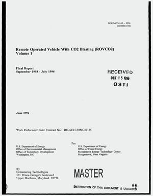 Primary view of object titled 'Remote operated vehicle with CO{sub 2} blasting (ROVCO{sub 2}): Volume 1. Final report, September 1993--July 1996'.