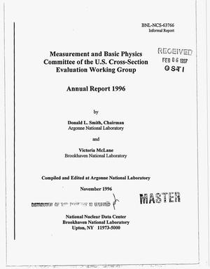 Primary view of object titled 'Measurement and Basic Physics Committee of the US cross-section evaluation working group. Annual report 1996'.
