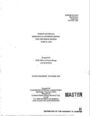 Primary view of object titled 'Fusion materials semiannual progress report for the period ending June 30, 1996'.