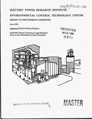 Primary view of object titled 'Electric Power Research Institute Environmental Control Technology Center: Report to the Steering Committee, June 1996'.