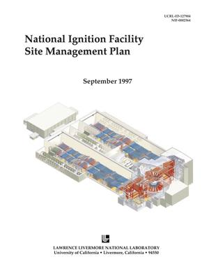 Primary view of object titled 'National Ignition Facility Site Management Plan'.