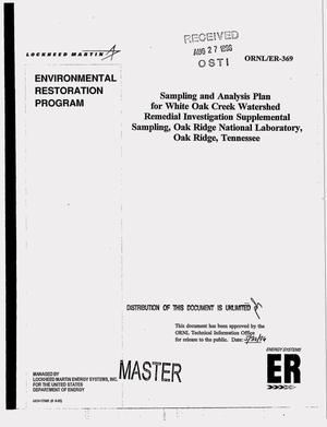Primary view of object titled 'Sampling and Analysis Plan for White Oak Creek Watershed Remedial Investigation supplemental sampling, Oak Ridge National Laboratory, Oak Ridge, Tennessee'.