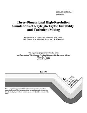 Primary view of object titled 'Three-dimensional high-resolution simulations of Rayleigh-Taylor instability and turbulent mixing'.