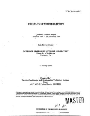 Primary view of object titled 'Products of motor burnout. Second quarterly technical report, October 1, 1994--December 31, 1994'.