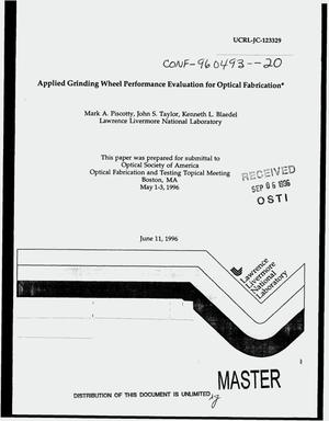 Primary view of object titled 'Applied grinding wheel performance evaluation for optical fabrication'.