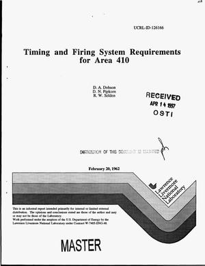 Primary view of object titled 'Timing and firing system requirements for Area 410'.