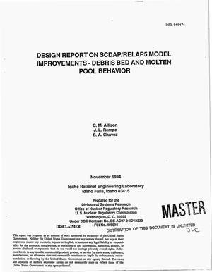 Primary view of object titled 'Design report on SCDAP/RELAP5 model improvements - debris bed and molten pool behavior'.