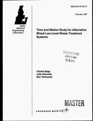 Primary view of object titled 'Time and motion study for alternative mixed low-level waste treatment systems'.