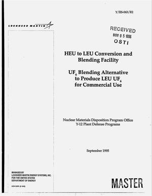 Primary view of object titled 'HEU to LEU Conversion and Blending Facility: UF{sub 6} blending alternative to produce LEU UF{sub 6} for commercial use'.