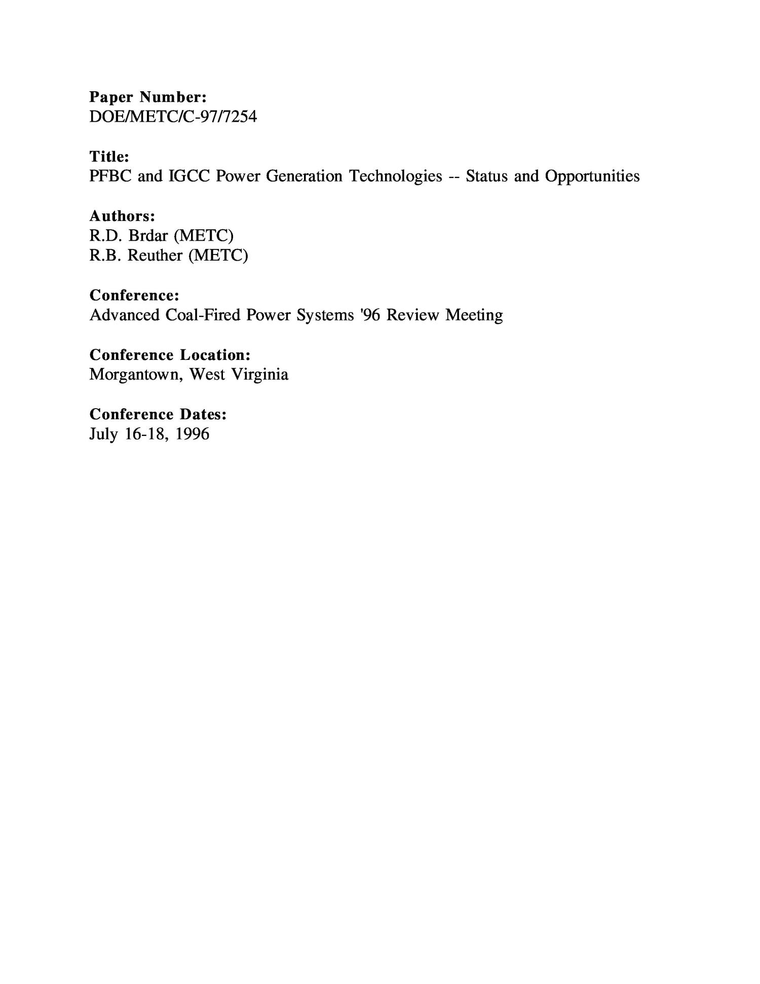 PFBC and IGCC power generation technologies: status and opportunities                                                                                                      [Sequence #]: 1 of 49