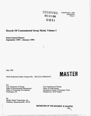 Primary view of object titled 'Recycle of contaminated scrap metal, Volume 1. Semi-annual report, September 1993--January 1996'.