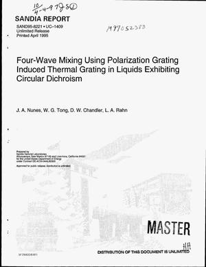Primary view of object titled 'Four-wave mixing using polarization grating induced thermal grating in liquids exhibiting circular dichroism'.
