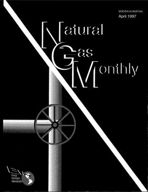 Primary view of object titled 'Natural gas monthly, April 1997'.
