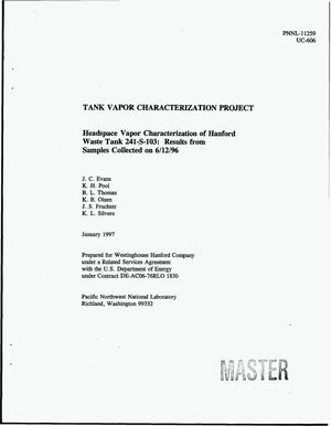 Primary view of object titled 'Tank Vapor Characterization Project: Headspace vapor characterization of Hanford Waste Tank 241-S-103: Results from samples collected on 06/12/96'.