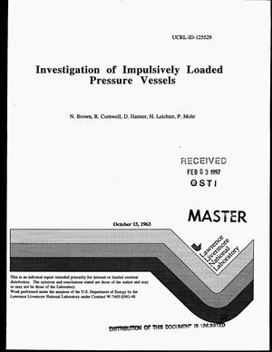 Primary view of object titled 'Investigation of impulsively loaded pressure vessels'.