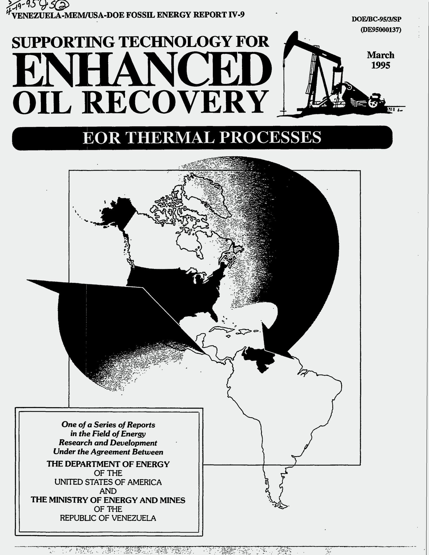 Supporting technology for enhanced oil recovery - EOR thermal processes                                                                                                      [Sequence #]: 1 of 270