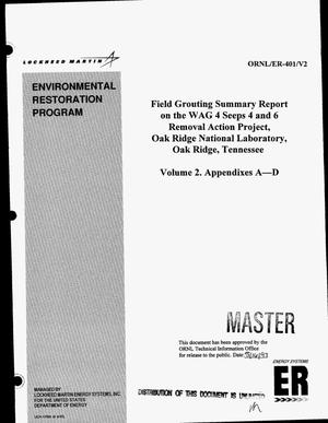 Primary view of object titled 'Field grouting summary report on the WAG 4 seeps 4 and 6 removal action project, Oak Ridge National Laboratory, Oak Ridge, Tennessee. Volume 2: Appendixes A--D'.