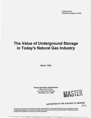 Primary view of object titled 'The value of underground storage in today`s natural gas industry'.