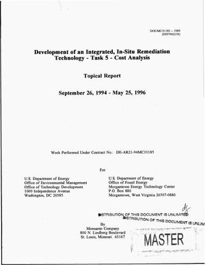 Primary view of object titled 'Development of an integrated, in-situ remediation technology. Topical report for task No. 5: Cost analysis, September 26, 1994--May 25, 1996'.