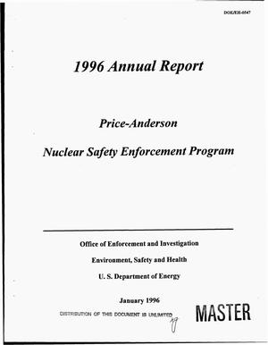 Primary view of object titled 'Price-Anderson Nuclear Safety Enforcement Program. 1996 Annual report'.
