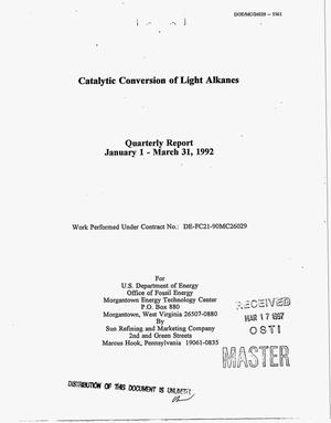 Primary view of object titled 'Catalytic conversion of light alkanes: Quarterly report, January 1-March 31, 1992'.