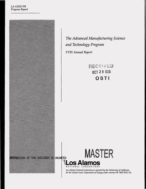 Primary view of object titled 'The advanced manufacturing science and technology program. FY 95 Annual Report'.