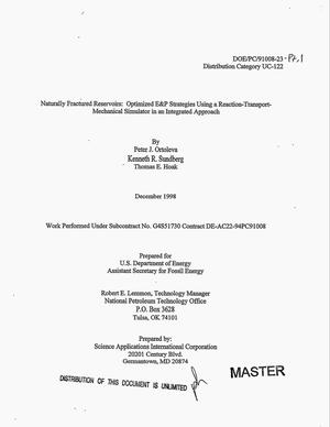 Primary view of object titled 'Naturally fractured reservoirs: Optimized E and P strategies using a reaction-transport-mechanical simulator in an integrated approach. Summary of project accomplishments; Final report, September 30, 1998'.