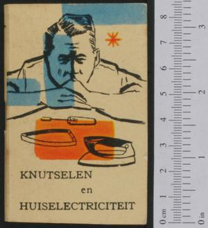 Primary view of object titled 'Knutselen en huiselectriciteit'.