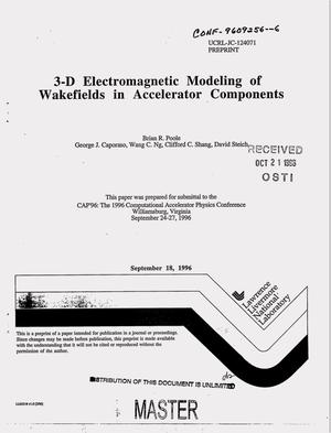 Primary view of object titled '3-D electromagnetic modeling of wakefields in accelerator components'.